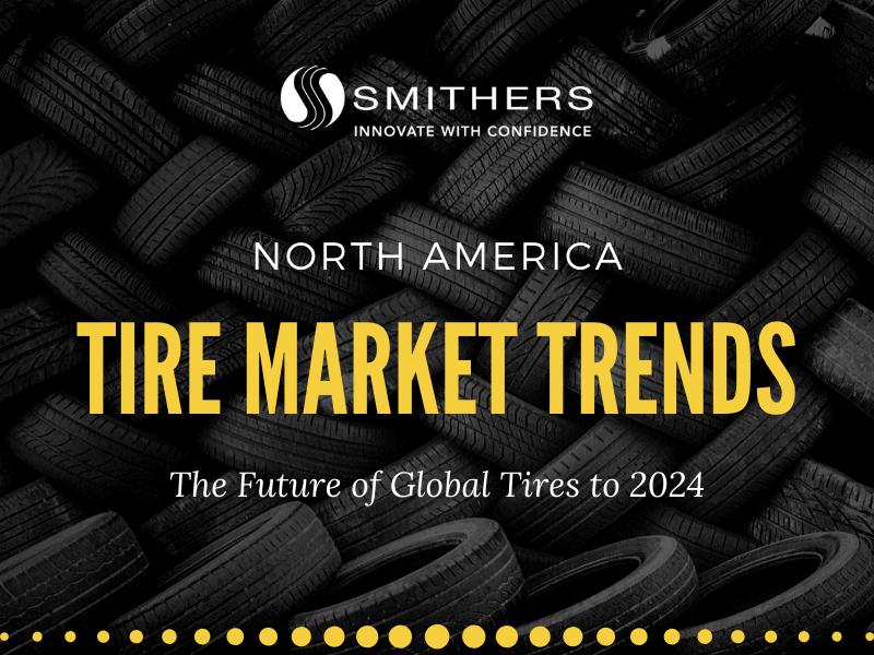 Tire Market Trends in North America